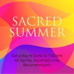 Sacred Summer - 6 June 2020